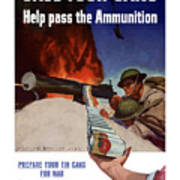 Save Your Cans - Help Pass The Ammunition Print by War Is Hell Store