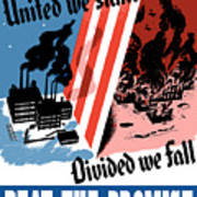 United We Stand Divided We Fall Print by War Is Hell Store