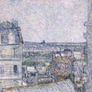 View From Vincent's Room In The Rue Lepic Print by Vincent van Gogh