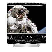 Exploration Inspirational Quote Shower Curtain by Stocktrek Images