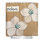 Believe Shower Curtain by Linda Woods