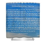 33- Children Learn What They Live Shower Curtain by Joseph Keane