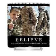 Believe Inspirational Quote Shower Curtain by Stocktrek Images