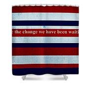 Carpe Diem Series - Barack Obama Shower Curtain by Andrea Anderegg