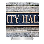City Hall Municipal Sign In Chicago Shower Curtain by Paul Velgos