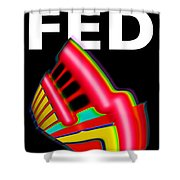 Dont Fight The Fed Shower Curtain by Charles Stuart