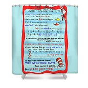 Dr Seuss - Quotes To Change Your Life Shower Curtain by Georgia Fowler