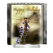 Dragonfly Birthday Card Shower Curtain by Carolyn Marshall
