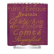 French Cheeses - 3 Shower Curtain by Paulette B Wright
