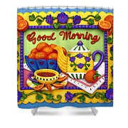 Good Morning Shower Curtain by Amy Vangsgard