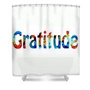 Gratitude 2 - Inspirational Art Shower Curtain by Sharon Cummings