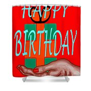 Happy Birthday 3 Shower Curtain by Patrick J Murphy