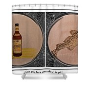 Have You Been Screeched In Yet Shower Curtain by Barbara Griffin