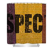 Hey Man Respect The Beach Shower Curtain by Michelle Calkins