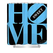 Home Sweet Home 20130713 Blue Black White Shower Curtain by Wingsdomain Art and Photography
