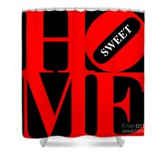 Home Sweet Home 20130713 Red Black White Shower Curtain by Wingsdomain Art and Photography