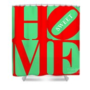 Home Sweet Home 20130713 Red Green White Shower Curtain by Wingsdomain Art and Photography