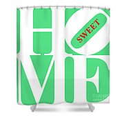 Home Sweet Home 20130713 White Green Red Shower Curtain by Wingsdomain Art and Photography
