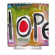Hope- Colorful Abstract Painting Shower Curtain by Linda Woods