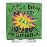 Little Boys Are Just... Shower Curtain by Debbie DeWitt