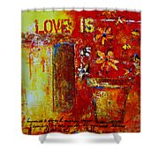 Love Is Abstract Shower Curtain by Patricia Awapara