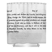 Loyalist Oath, 1779 Shower Curtain by Granger