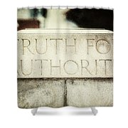 Lucretia Mott Truth For Authority Shower Curtain by Lisa Russo