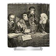 Luther Melancthon Pomeranus And Cruciger Translating  Shower Curtain by English School