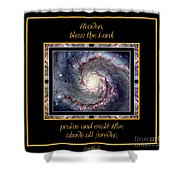 Nasa Whirlpool Galaxy Heaven Bless The Lord Praise And Exalt Him Above All Forever Shower Curtain by Rose Santuci-Sofranko