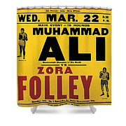 Poster Advertising The Fight Between Muhammad Ali And Zora Folley In Madison Square Garden Shower Curtain by American School