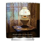 Proverbs 24 3 Through Wisdom Is An House Builded Shower Curtain by Susan Savad
