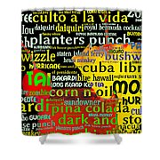 Rum Not Just Your Pirates Drink Anymore 20130627 long v2 Shower Curtain by Wingsdomain Art and Photography