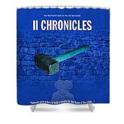 Second Chronicles Books Of The Bible Series Old Testament Minimal Poster Art Number 14 Shower Curtain by Design Turnpike