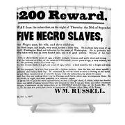 Slave Family And Children Escape - Reward Poster - 1847 Shower Curtain by Daniel Hagerman