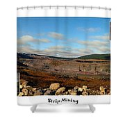 Strip Mining - Environment - Panorama - Labrador Shower Curtain by Barbara Griffin