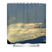 Sun Rays Ecclesiastes Chapter 3 Verse 11 Shower Curtain by Jannice Walker