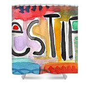 Testify- Colorful Pop Art Painting Shower Curtain by Linda Woods