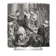 The Buyers And Sellers Driven Out Of The Temple Shower Curtain by Gustave Dore