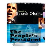 The People's President Still Shower Curtain by Terry Wallace