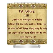 The Rubaiyat Viii Omar Khayyam  Shower Curtain by Olga Hamilton