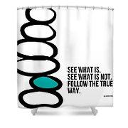 True Way Shower Curtain by Linda Woods
