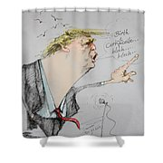Trump In A Mission....much Ado About Nothing. Shower Curtain by Ylli Haruni