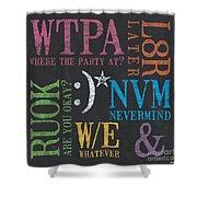 Tween Textspeak 2 Shower Curtain by Debbie DeWitt