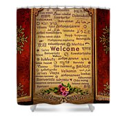 Welcome Shower Curtain by Bedros Awak