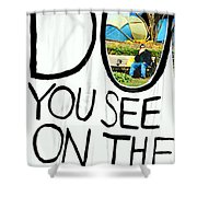 What Do You See On The Other Side Shower Curtain by Valentino Visentini