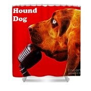 You Ain't Nothing But A Hound Dog - Red - Electric - With Text Shower Curtain by Wingsdomain Art and Photography