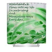 Abundance Affirmation Shower Curtain by Irina Sztukowski