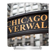 Chicago Riverwalk Sign Shower Curtain by Paul Velgos