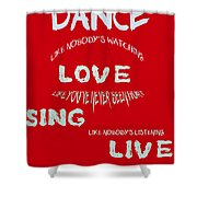 Dance Like Nobody's Watching - Red Shower Curtain by Nomad Art And  Design