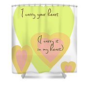 I Carry Your Heart I Carry It In My Heart - Yellow And Peach Shower Curtain by Georgia Fowler